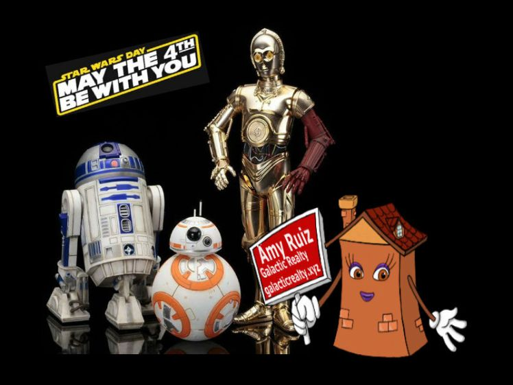 Star Wars Day - May the 4th Be With You - GalacticRealty.xyz